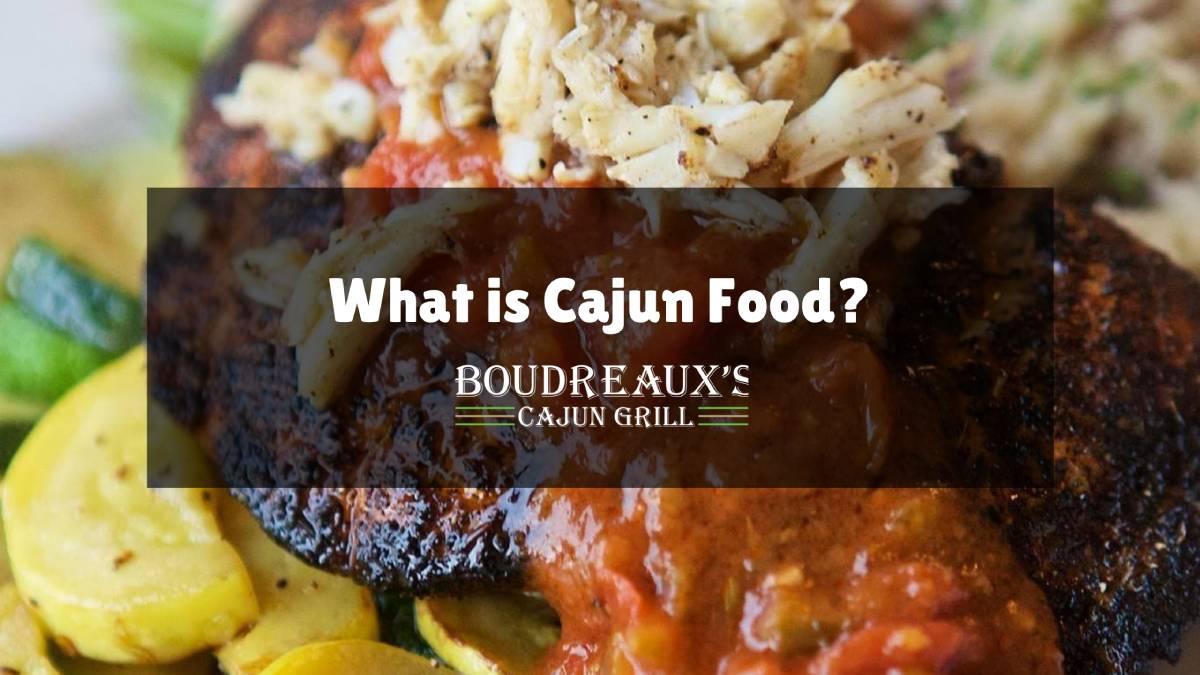 What is Cajun Food?