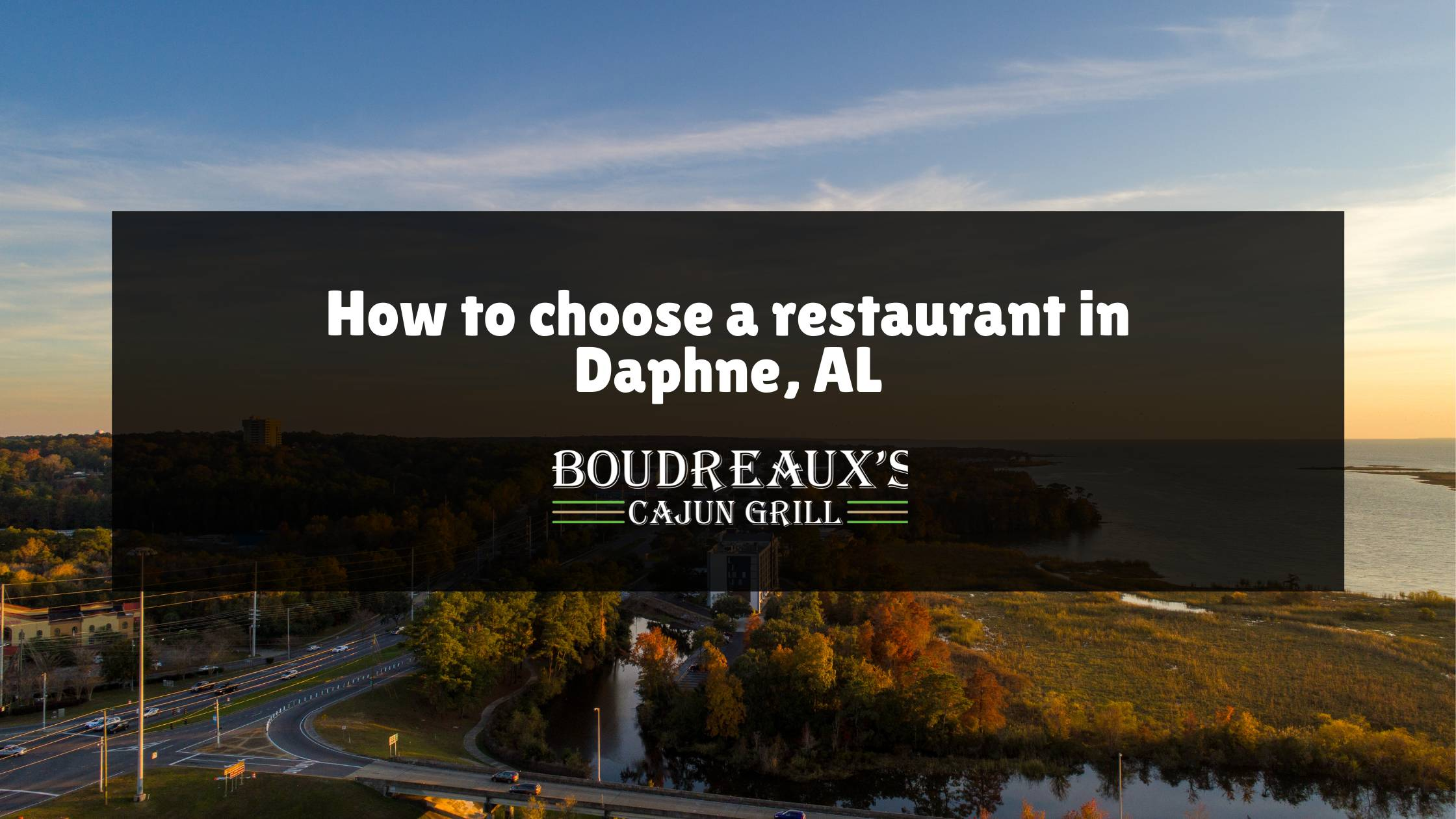 choose a restaurant in Daphne Alabama